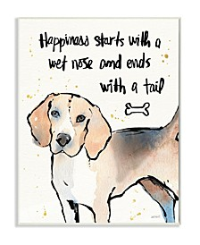 "Happiness is a Wet Nose and a Tail Wall Plaque Art, 10"" x 15"""