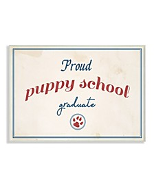 Proud Puppy School Grad Paw Print Art Collection