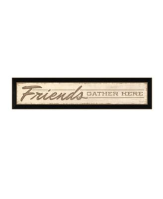 """Friend a Gather Here By Lauren Rader, Printed Wall Art, Ready to hang, Black Frame, 38"""" x 8"""""""