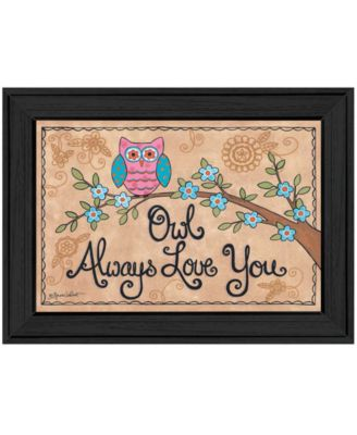 """Owl Always Love You By Annie LaPoint, Printed Wall Art, Ready to hang, Black Frame, 21"""" x 15"""""""