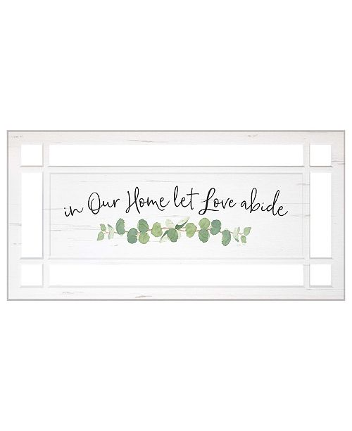 P Graham Dunn In Our Home Let Love Abide Wall Art