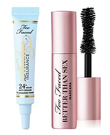 Receive a FREE Trial-Size Shadow Insurance & Better Than Sex Mascara with any $50 Too Faced purchase