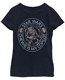 Big Girls Chewie is My Copilot Short Sleeve T-Shirt