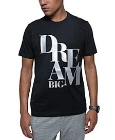 Men's Dream Big Graphic T-Shirt