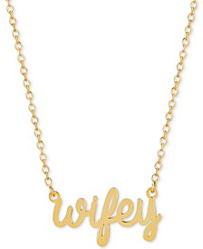 Wifey Adjustable Pendant Necklace in 14k Gold-Plated Sterling Silver
