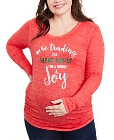 Plus Size We're Trading Our Silent Nights For A Bundle Of Joy™ Maternity Graphic Tee