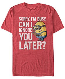Minions Men's Can I Ignore You Later Short Sleeve T-Shirt