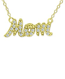 "Cubic Zirconia ""Mom"" Nameplate Necklace in 18k Gold-Plated Sterling Silver, 16"" + 2"" extender, Created for Macy's (Also available in silver)"