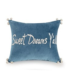 "Tallulah 10"" x 12"" Sweet Dreams Y'all Decorative Pillow"