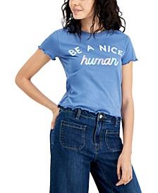 Juniors' Be A Nice Human Graphic T-Shirt
