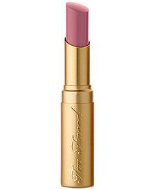 Too Faced La Crème Color Drenched Lip Cream