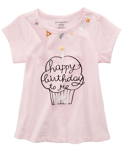 First Impressions Birthday Print Cotton T Shirt Baby Girls Created For Macys