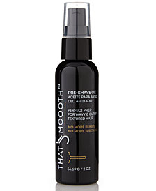 That's Smoooth Premium Natural Pre-Shave Oil from The Workshop at Macy's