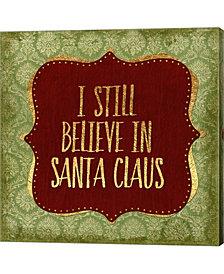 Belive In Santa Clau by Marcee Duggar Canvas Art