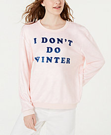 "Love Tribe Juniors' ""I Don't Do Winter"" Sweatshirt"