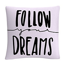 "Typographic Follow Your Dreams 16x16"" Decorative Throw Pillow by ABC"