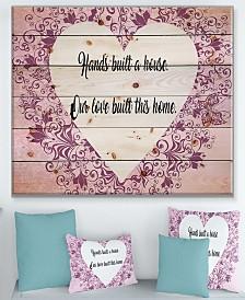"""Design Art 'Hands built a house. Purple Heart' Wood Wall Art - 40"""" x 30"""""""