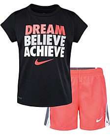 Little Girls 2-Pc. Dri-FIT Dream Believe Graphic T-Shirt & Shorts Set
