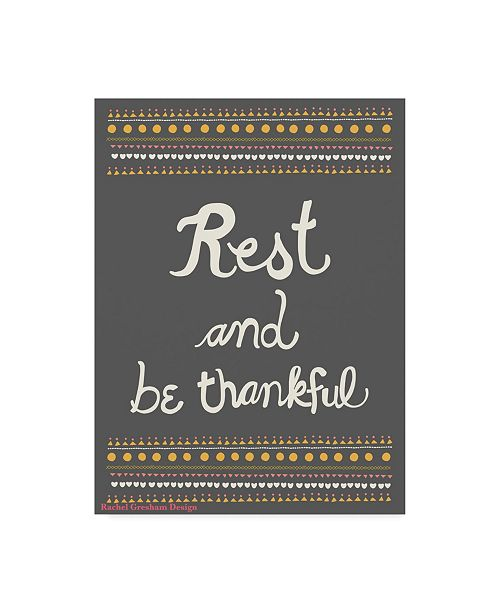 "Trademark Global Rachel Gresham 'Rest And Be Thankful' Canvas Art - 18"" x 24"""