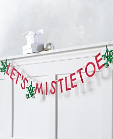 "Holiday Lane Christmas Cheer Red, White and Green ""Let's Mistletoe"" Garland, Created for Macy's"