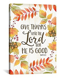"""iCanvas Give Thanks Unto The Lord by Jennifer Pugh Gallery-Wrapped Canvas Print - 18"""" x 12"""" x 0.75"""""""