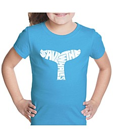 Girl's Word Art T-Shirt - Save The Whales