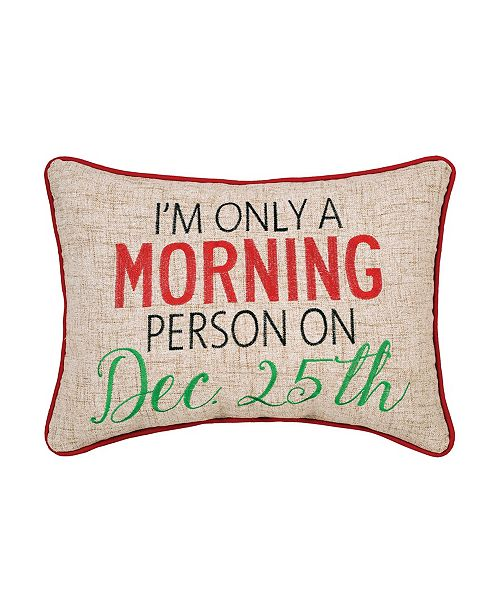 C&F Home Morning Person Embroidered Pillow