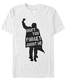 Men's Iconic Don't You Forget About Me Short Sleeve T-Shirt