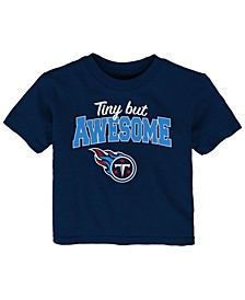 Baby Tennessee Titans Still Awesome T-Shirt