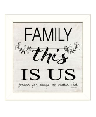 Family - This is Us by Cindy Jacobs, Ready to hang Framed Print, White Frame, 14