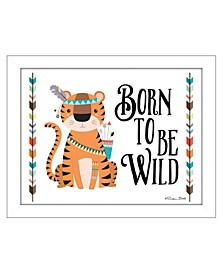 "Trendy Decor 4U Born to be Wild By Susan Boyer, Printed Wall Art, Ready to hang, White Frame, 14"" x 18"""
