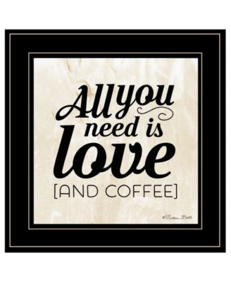 """All You Need is Love and Coffee by SUSAn Ball, Ready to hang Framed Print, Black Frame, 15"""" x 15"""""""