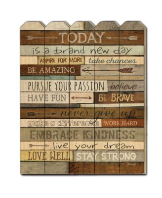 """Today is a Brand New Day by Marla Rae, Printed Wall Art on a Wood Picket Fence, 16"""" x 20"""""""