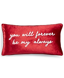 "Be My Always 14"" x 26"" Decorative Pillow"