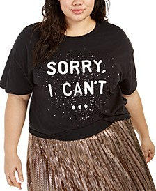 Hybrid Trendy Plus Size Sorry I Can't T-Shirt