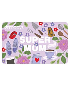 Super Mom E-Gift Card