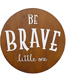 "NoJo ""Be Brave Little One"" Wood Nursery Wall Décor"