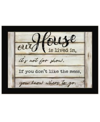 Our House is Lived In by Cindy Jacobs, Ready to hang Framed Print, Black Frame, 21