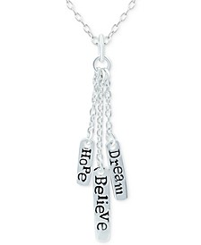 "Dream Believe Hope Charm 18"" Pendant Necklace in Sterling Silver, Created for Macy's"
