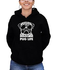 Women's Word Art Pug Life Hooded Sweatshirt