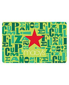 Macy's Happy Birthday/Feliz Cumpleaños E-Gift Card