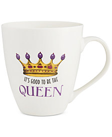 Pfaltzgraff It's Good To Be The Queen Mug