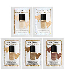 Choose your FREE Born This Way Foundation Sample with any Too Faced purchase. 24 Shades Available!