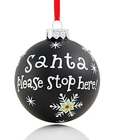Holiday Lane Santa Please Stop Here Ornament, Created for Macy's