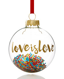 Holiday Lane Love Is Love Ornament, Created for Macy's