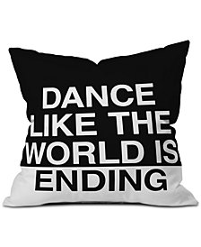 Deny Designs Leeana Benson Dance Like the World Is Ending Throw Pillow