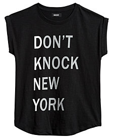 DKNY Big Girls Don't Knock New York Cotton T-Shirt