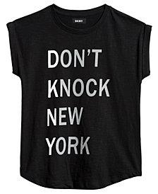 DKNY Big Girls Don't Knock New York Cotton T-Shirt
