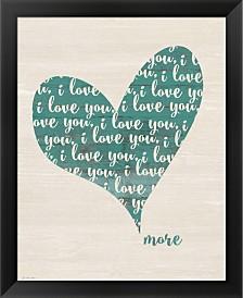 Love You More By Jo Moulton Framed Art