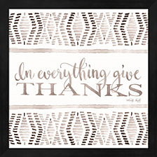 In Everything Give Thanks By Cindy Jacobs Framed Art